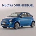 Nuova Fiat 500 Mirror – Trova la tua auto parcheggiata con Find Car | Fiat 2018